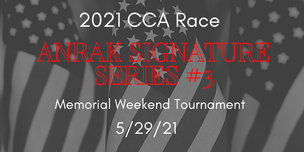 Signature Series CCA Race #3 & Memorial Weekend Tournament